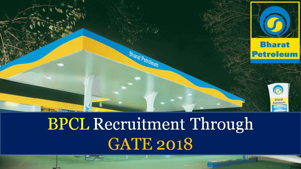 BPCL Recruitment Through GATE 2019