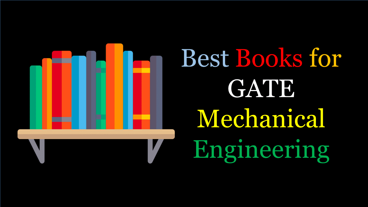 Best Books for GATE Mechanical Engineering 2020 - Check Now