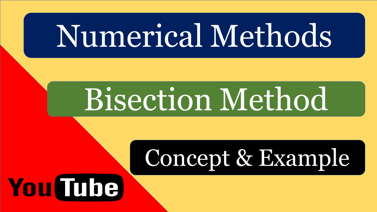 Bisection Method Study Notes for Engineering Mathematics