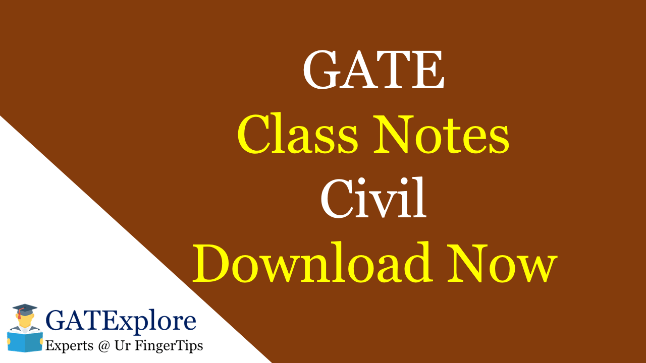 PDF] GATE Class Notes Civil Engineering Download Now