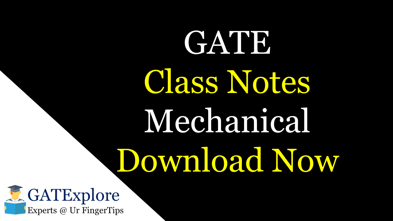 gate class notes mechanical