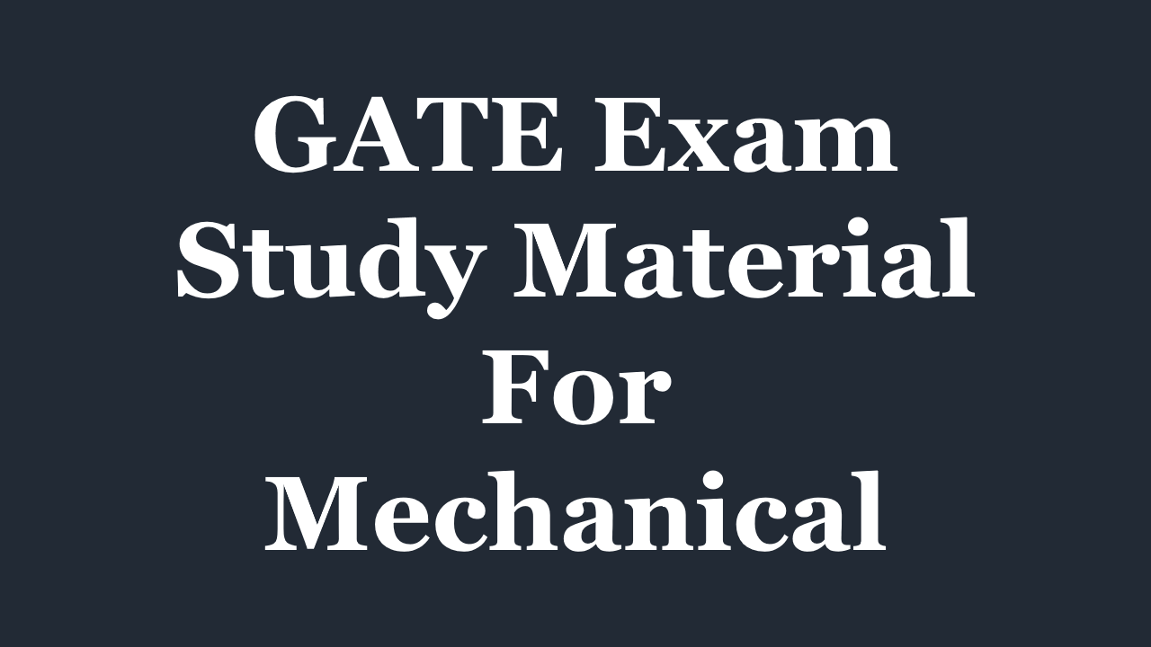PDF] GATE Study Material for Mechanical Engineering - Free