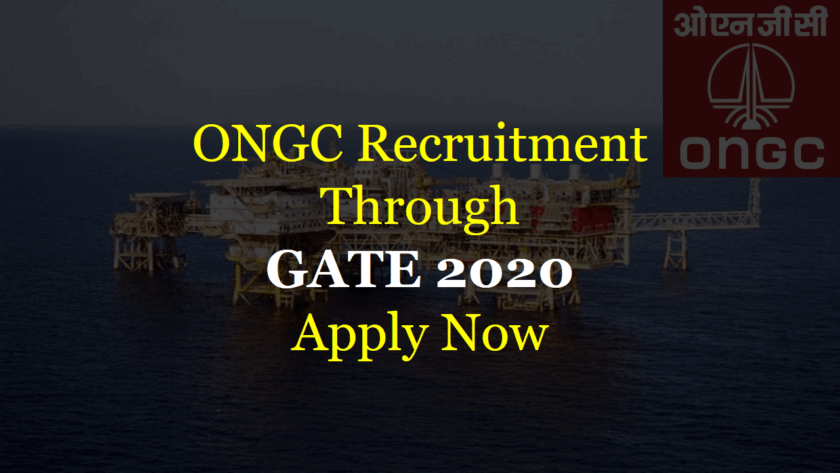 ONGC Recruitment Through GATE 2020