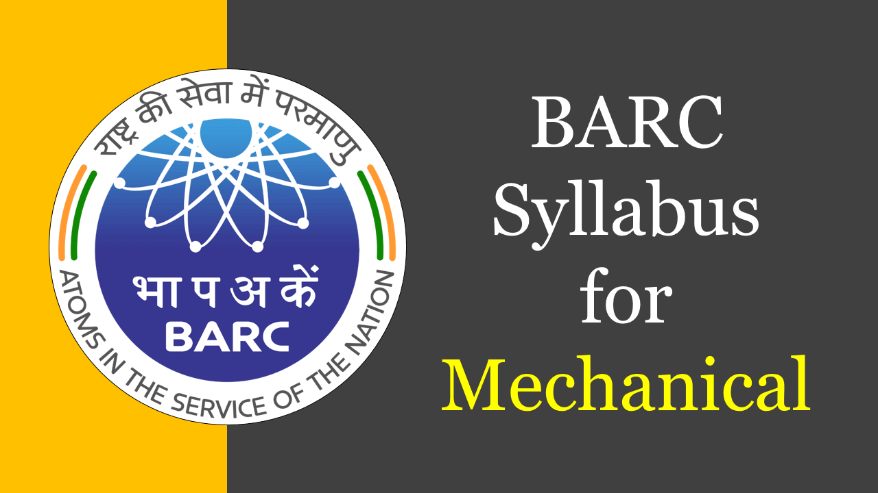 BARC Syllabus for Mechanical