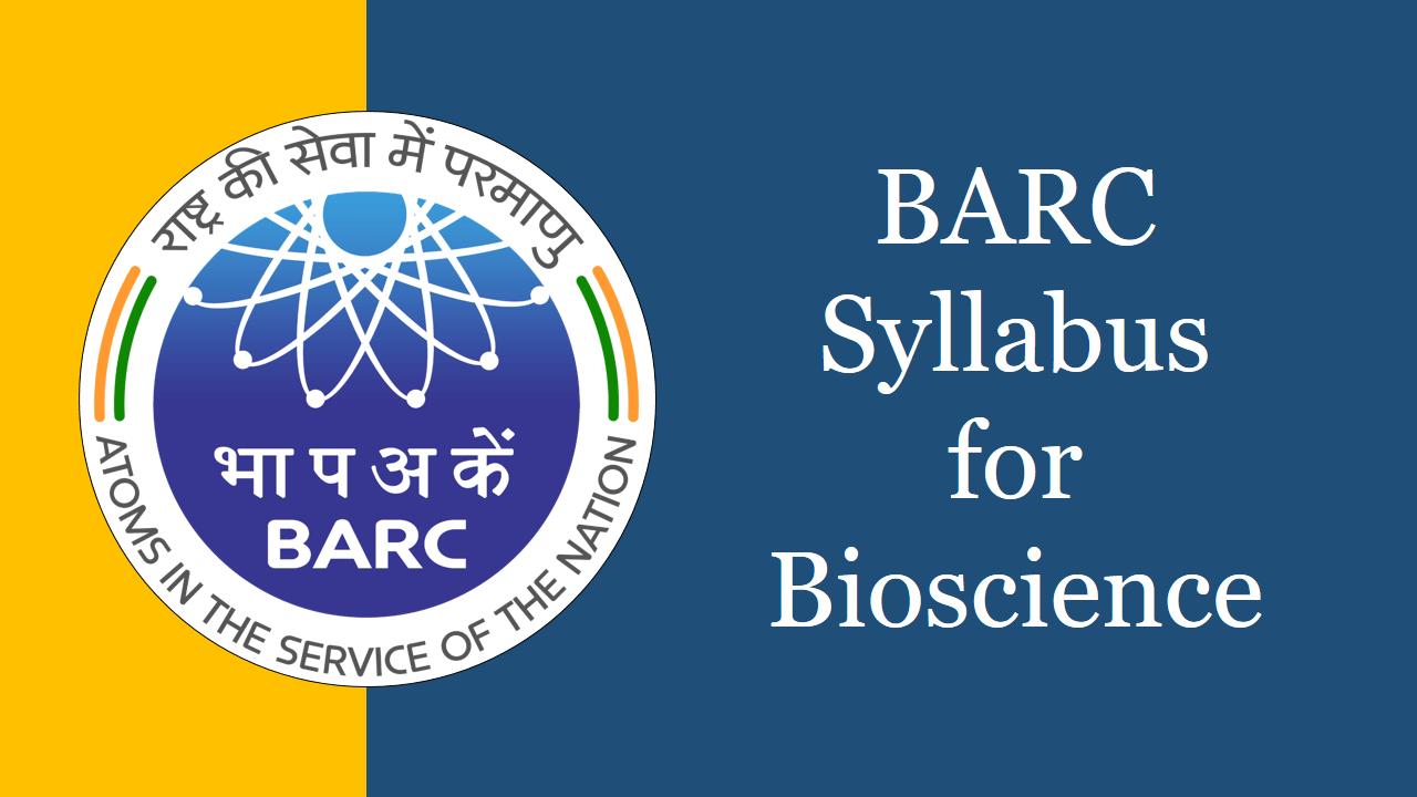 BARC Syllabus for bioscience