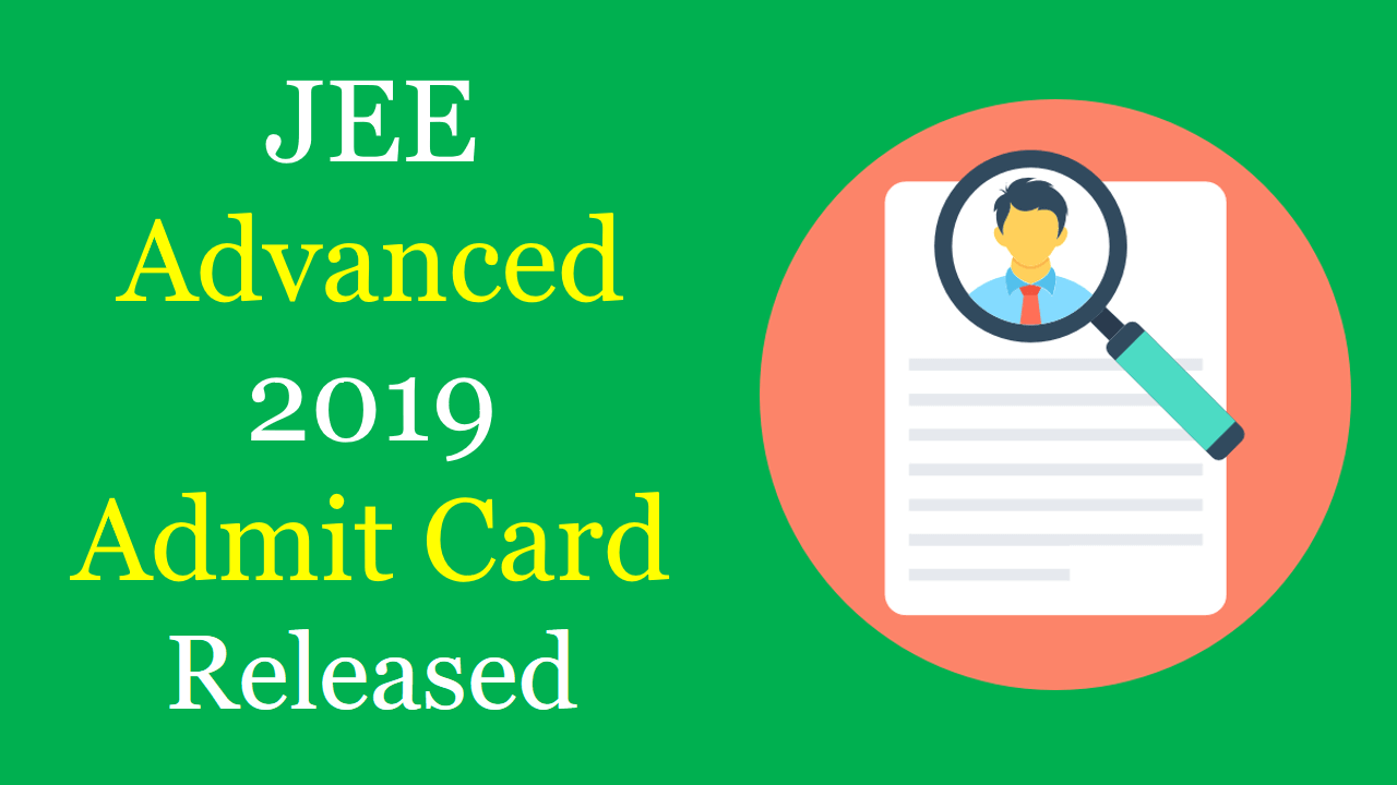JEE advanced 2019 admit card